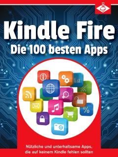 Kindle Fire: Die 100 besten Apps