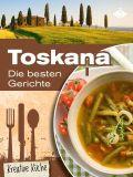 50 tolle Toskana-Rezepte