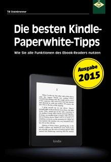Die besten Kindle-Paperwhite-Tipps 2015